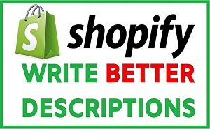 I will write Shopify Product description