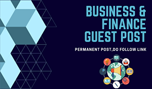 I will publish guest post on Business and Finance
