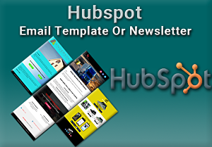 I will Design Responsive  Hubspot HTML Email Template or Newsletter
