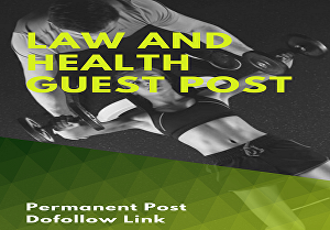 I will publish guest post on Law and Health Blog