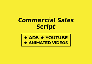 I will write your 30 seconds commercial sales script