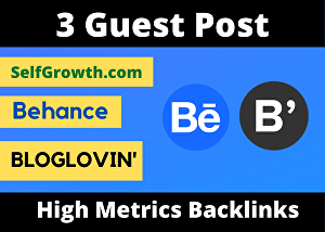 I will Write And Publish 3 Guest post on Behance, Selfgrowth, BlogLovin