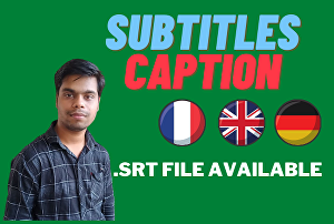 I will add subtitles to videos in English, French, or Arabic, SRT captions - 10 to 20 min video