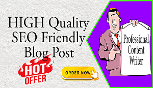 I will create 600 words high-quality blog post or SEO article