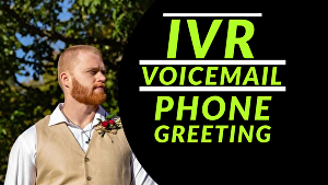 I will record a voice over for your voicemail or phone greeting in a conversational, American acc