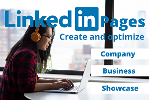 I will create and optimize your LinkedIn Page