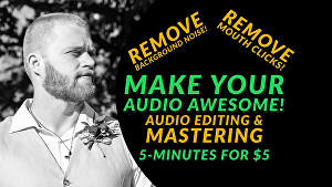 I will edit and remove mouth clicks and background noise from 5-minutes of audio