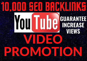 I will provide YouTube video promotion by  standard SEO backlinks