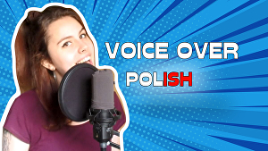 I will record a voice over in polish for your project
