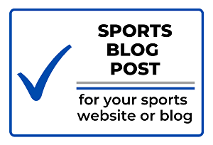 I will write a 500 word sports article or blog post