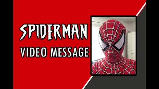 Do a Spiderman Video Message