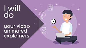 I will do your video animated explainer