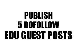 I will Publish 5 Dofollow Edu Guest Posts With DA93 To 80 Permanent Links