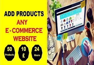 I will add products to your woocommerce website or shopify store