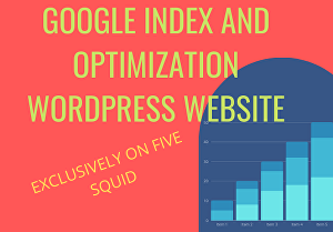 I will do google index or optimize  WordPress Website by On-page and Off-page SEO