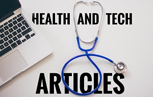 I will write engaging tech and health articles or blogs