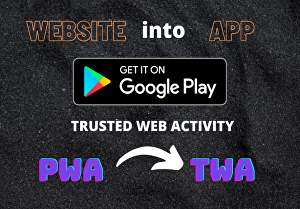 I will convert website into an android app using twa