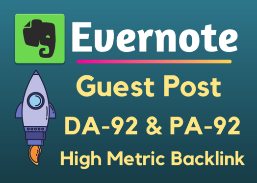 Write and Publish Guest Post On Evernote. com DA92 with Backlinks