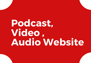I will build your wordpress website for podcast and video