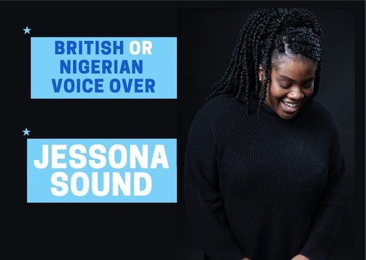 be your British English  or Nigerian English Voice Over