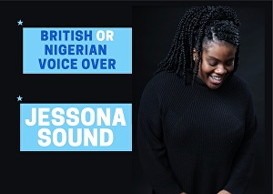 I will be your British English  or Nigerian English Voice Over