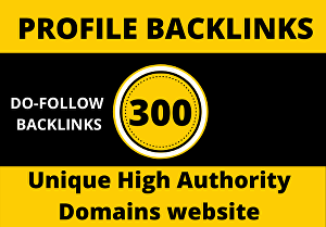 I will manually create 300 Profile Backlinks From Unique High Authority Domains