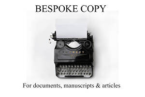 I will write new and bespoke copy for your article or promotional material
