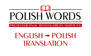 I will translate a words from English to Polish