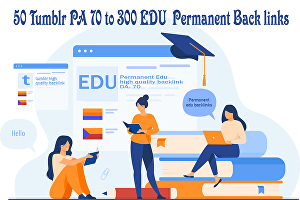 I will Provide You 50 Tumblr PA 70 to 300 EDU  Permanent Back links