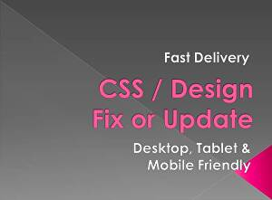 I will fix or edit your css issues