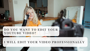 I will edit your youtube video professionally