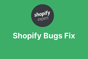 I will fix Shopify bugs, customize and design awesome stores