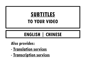 I will Translate and add Chinese and English subtitles to your video, 1 minute