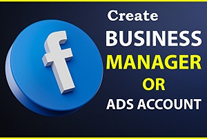 I will create and setup facebook business manager, ads account