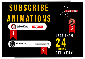 I will create  youtube subscribe button animations within 24 hours