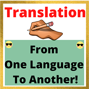 I will Translate Articles or  Documents Up To 500 Words From One Language To Another - Language T