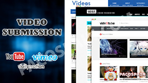 I will manually submit your video to 30+ high ranking most visited websites