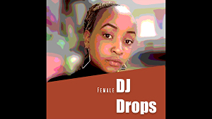 I will produce African female DJ drops & Beat Tags