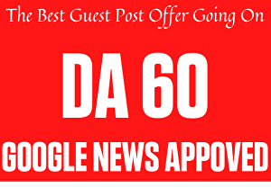 I will create 2 guest post backlinks from google news approved websites