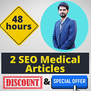 I will write 2 SEO medical articles within 48 hours