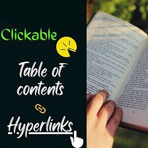 I will create a clickable table of content