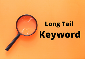 I will do long tail Keyword research
