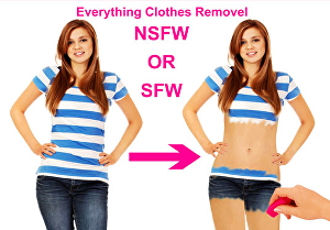 I will remove clothes from your photo for nsfw or sfw