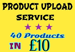 I will upload  40 products in your Shopify amazon or any eCommerce store