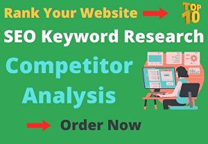 I will do SEO keyword research and competitor analysis for your Website