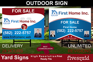 I will design best and creative real estate or custom yard sign