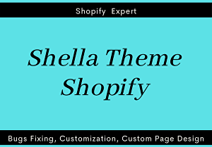 I will fix shella theme issues or customize