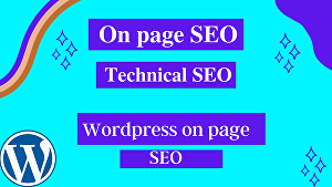 I will do WordPress on page SEO specialist yoast, rankmath, All in one  and Technical Seo