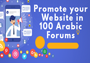 I will Promote your Website in 100 Arabic Forums