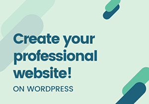 I will create professional WordPress websites for you